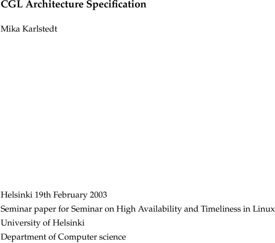 Seminar on High Availability and Timeliness in