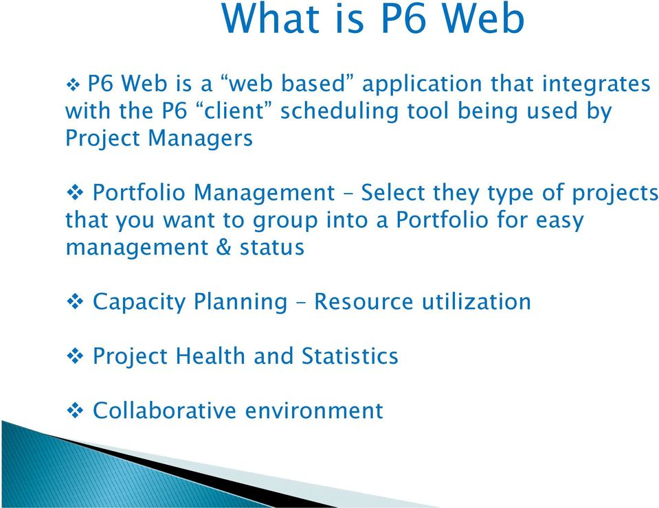 of projects that you want to group into a Portfolio for easy management & status