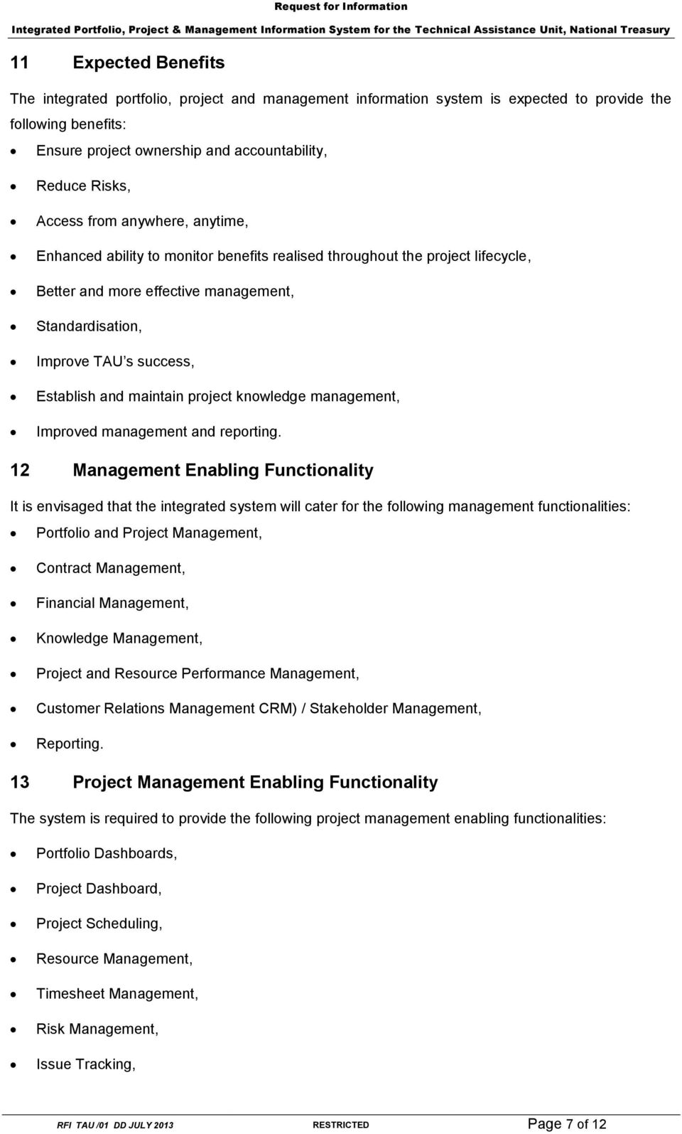 and maintain project knowledge management, Improved management and reporting.