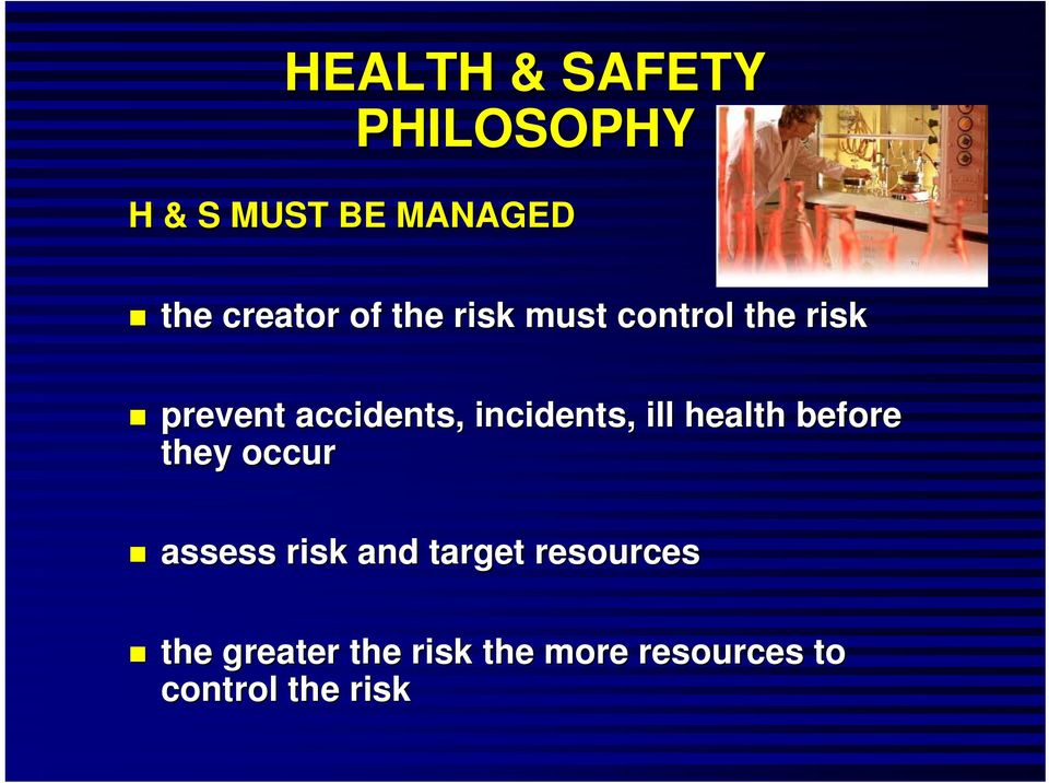 incidents, ill health before they occur assess risk and