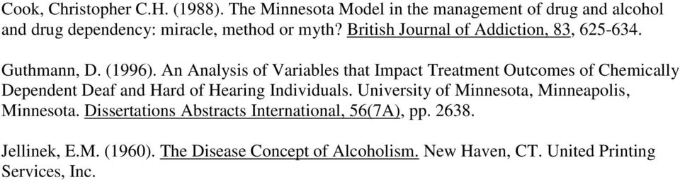 British Journal of Addiction, 83, 625-634. Guthmann, D. (1996).