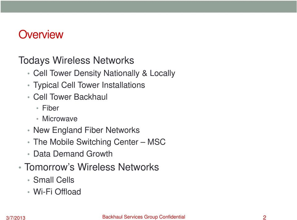 Fiber Networks The Mobile Switching Center MSC Data Demand Growth Tomorrow s