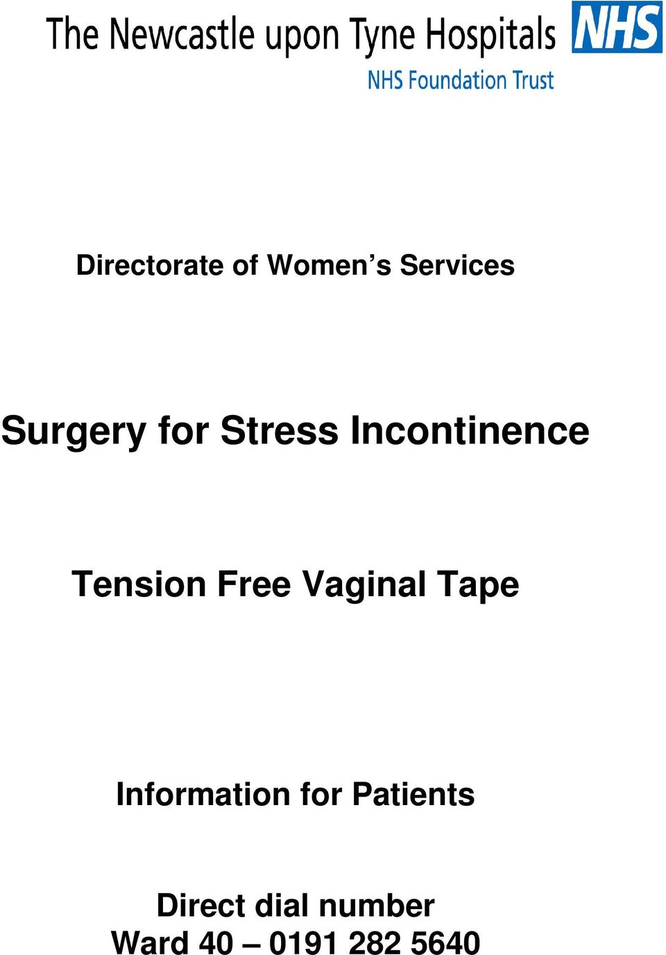 Tension Free Vaginal Tape Information
