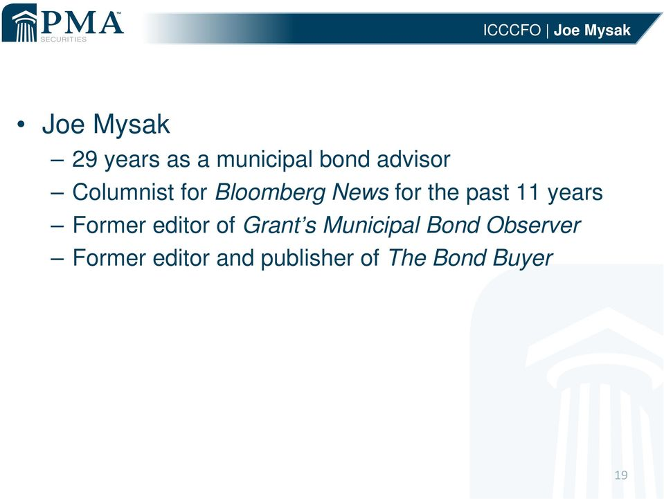past 11 years Former editor of Grant s Municipal