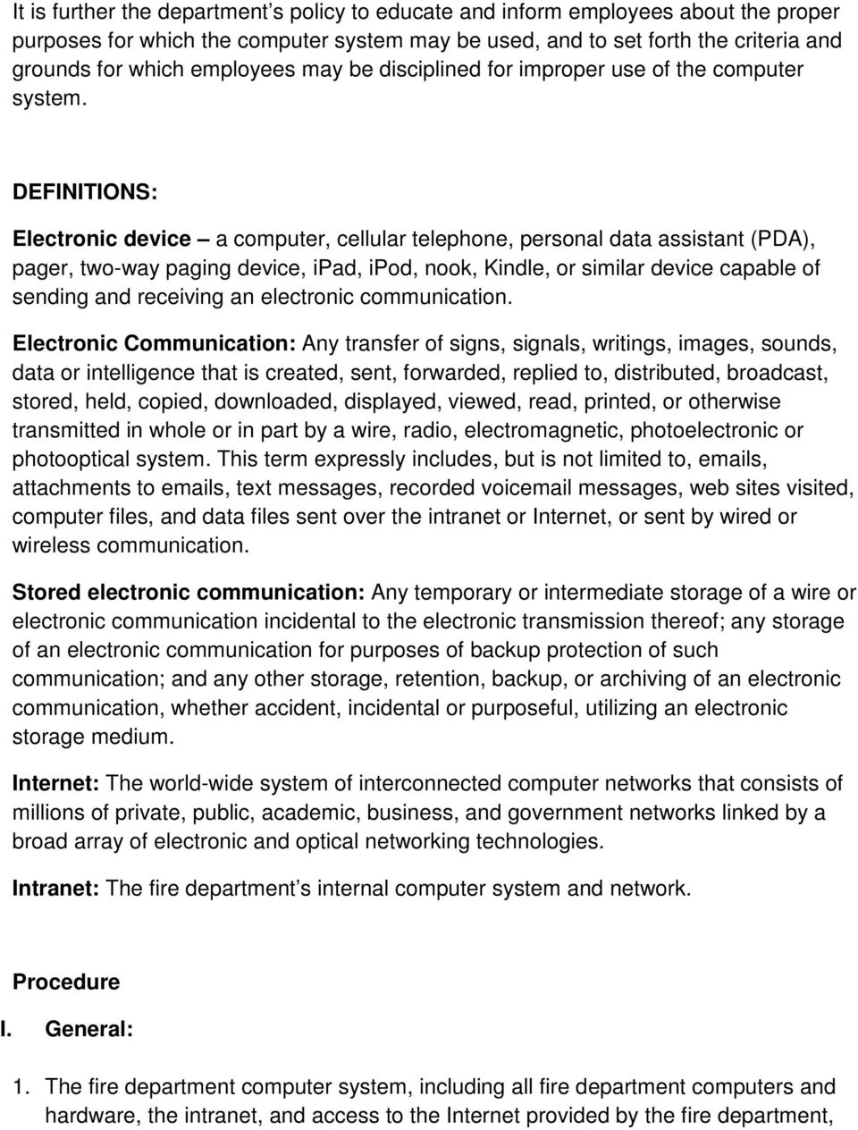 DEFINITIONS: Electronic device a computer, cellular telephone, personal data assistant (PDA), pager, two-way paging device, ipad, ipod, nook, Kindle, or similar device capable of sending and