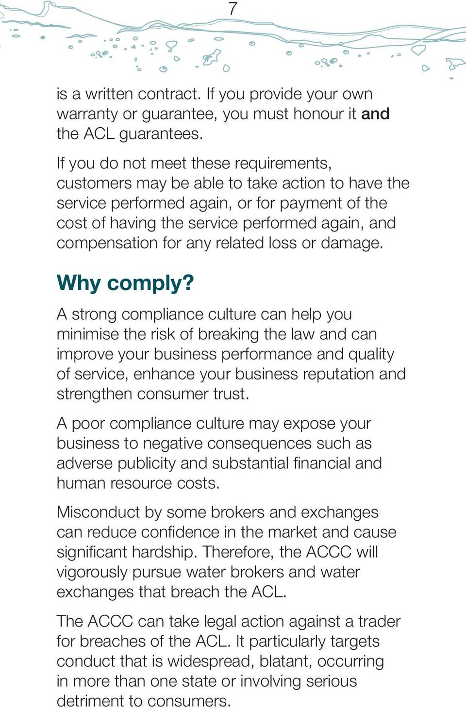 any related loss or damage. Why comply?