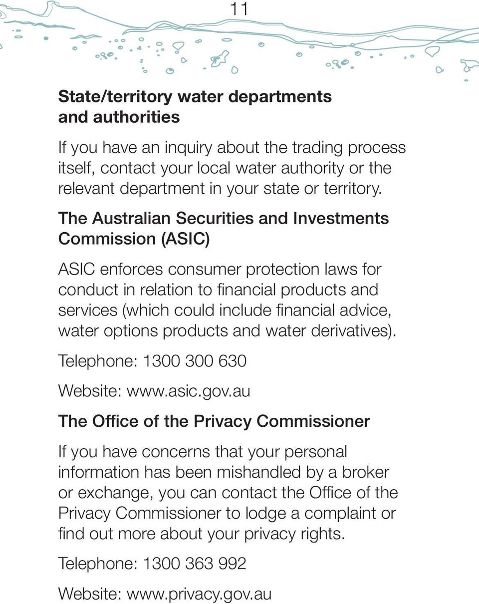 water options products and water derivatives). Telephone: 1300 300 630 Website: www.asic.gov.