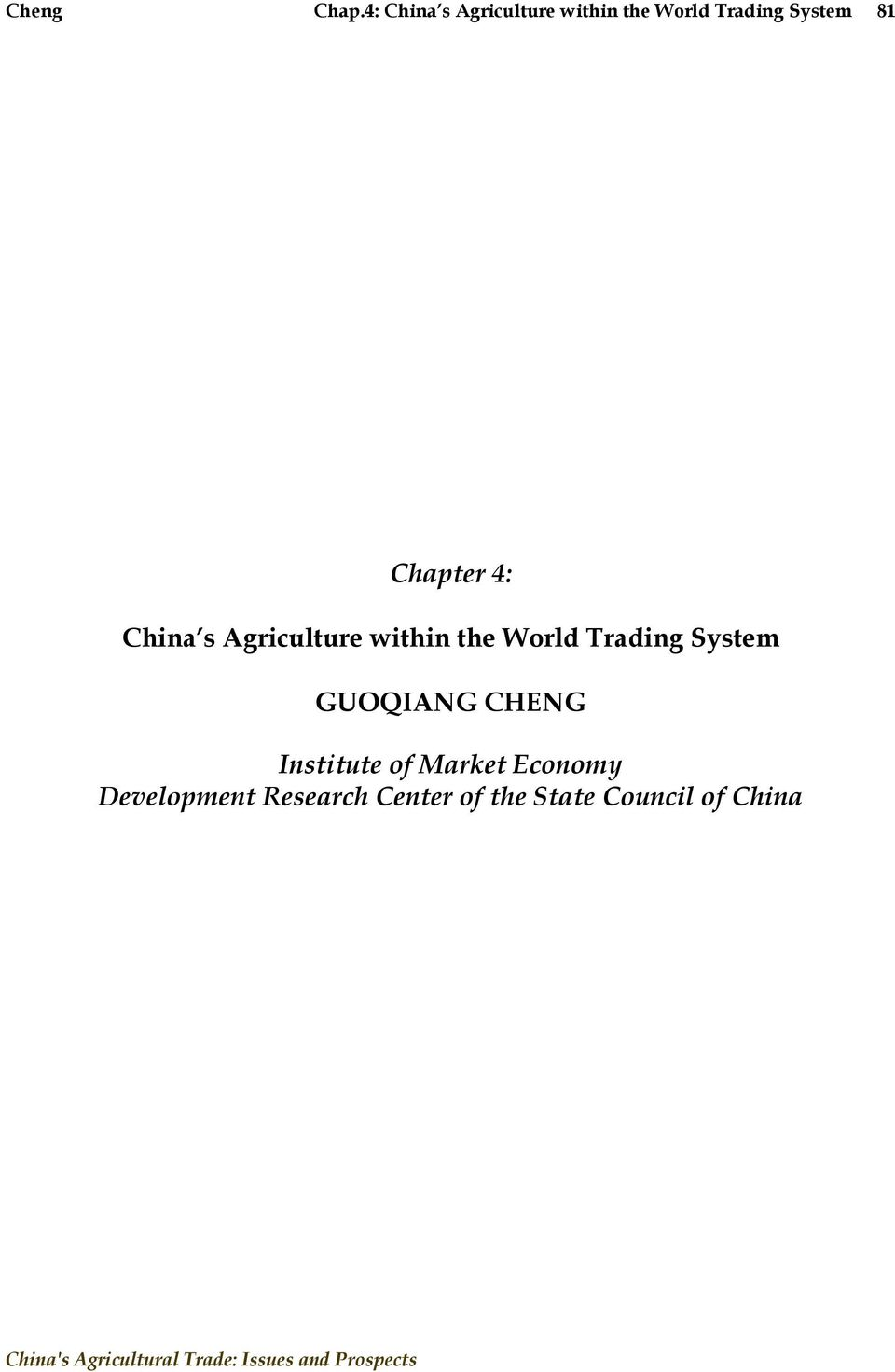 Chapter 4: China s Agriculture within the World Trading