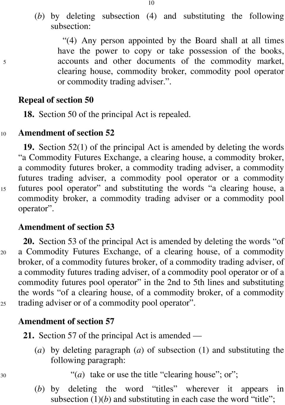 Amendment of section 52 19.