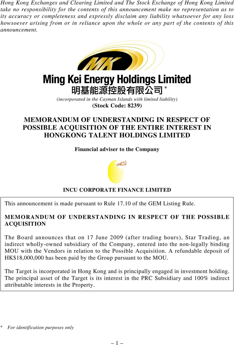 (incorporated in the Cayman Islands with limited liability) (Stock Code: 8239) MEMORANDUM OF UNDERSTANDING IN RESPECT OF POSSIBLE ACQUISITION OF THE ENTIRE INTEREST IN HONGKONG TALENT HOLDINGS