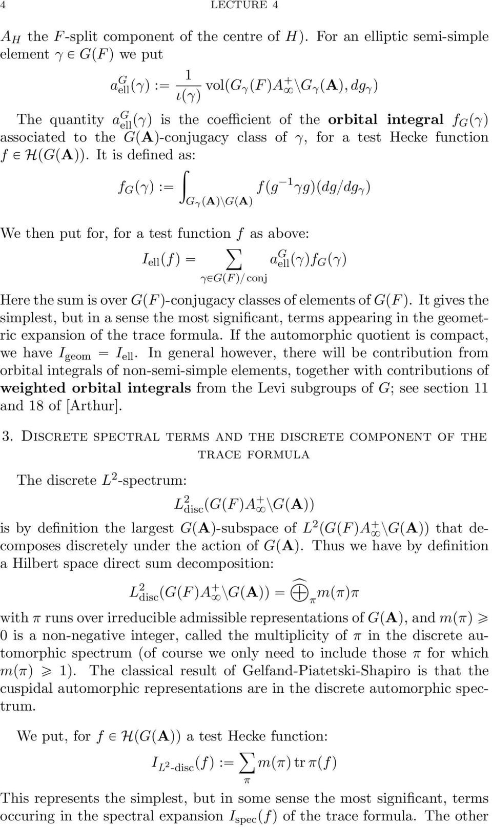 GpAq-conjugacy class of γ, for a test Hecke function f P HpGpAqq.