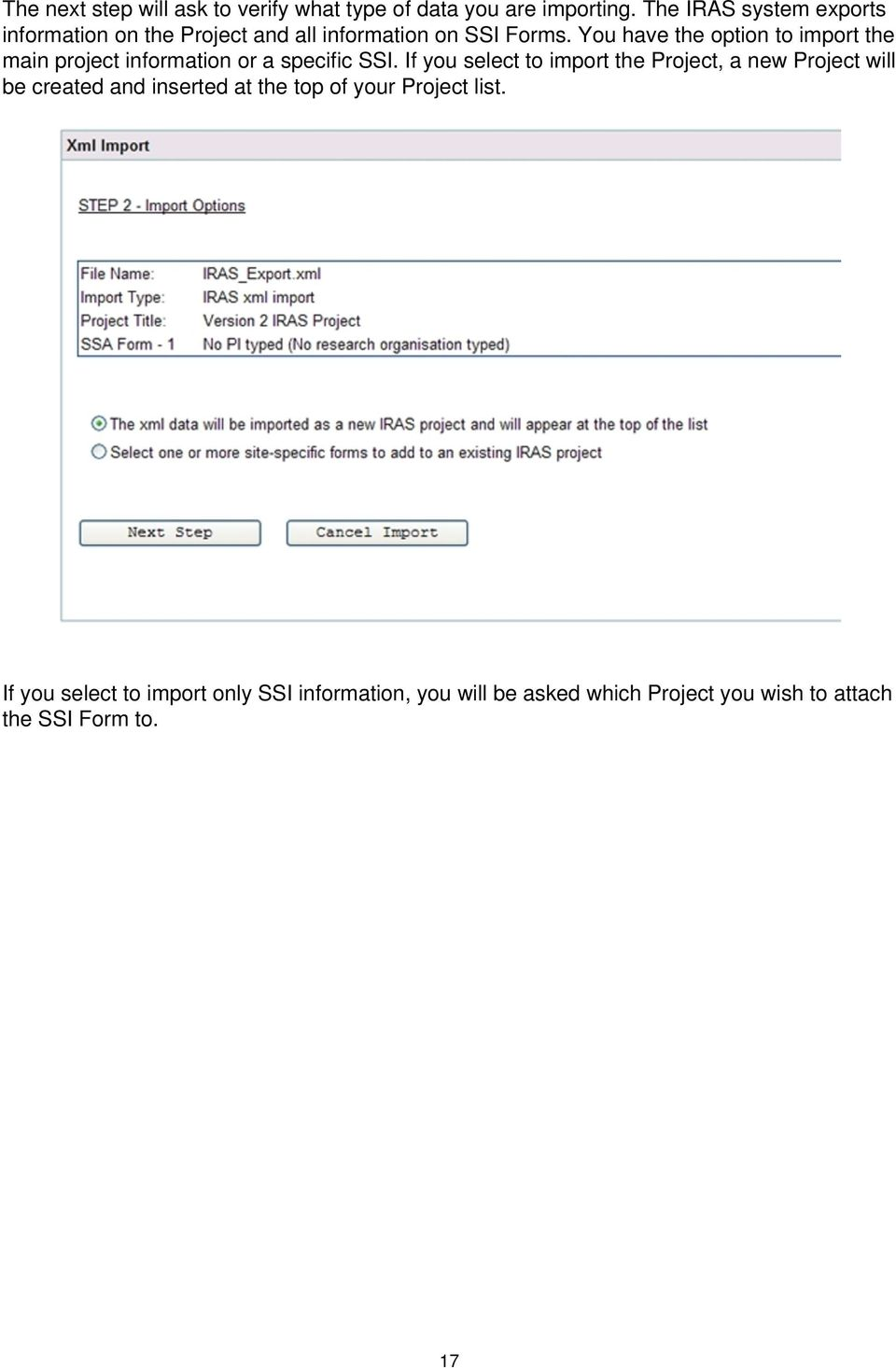 You have the option to import the main project information or a specific SSI.