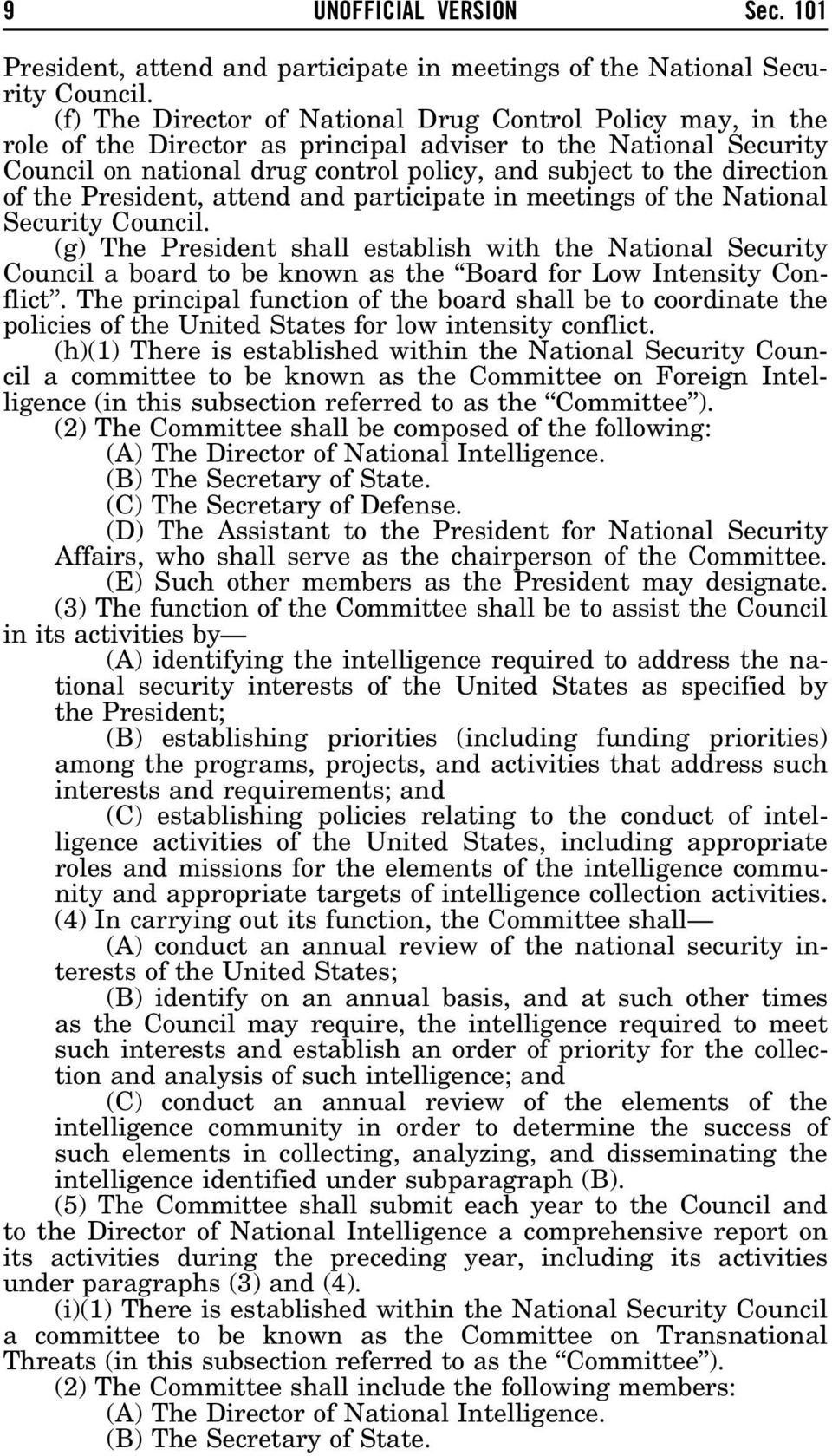 of the President, attend and participate in meetings of the National Security Council.
