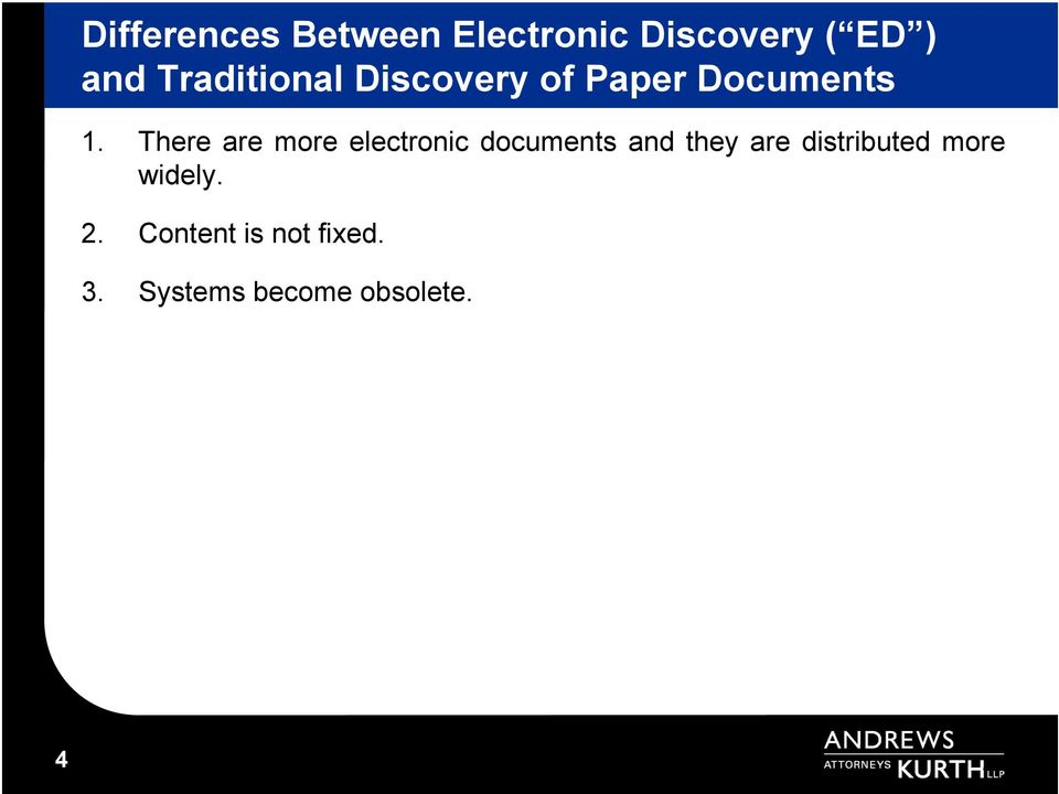 There are more electronic documents and they are