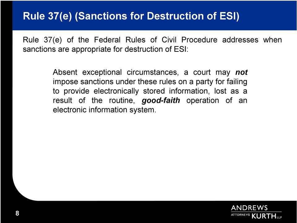court may not impose sanctions under these rules on a party for failing to provide electronically