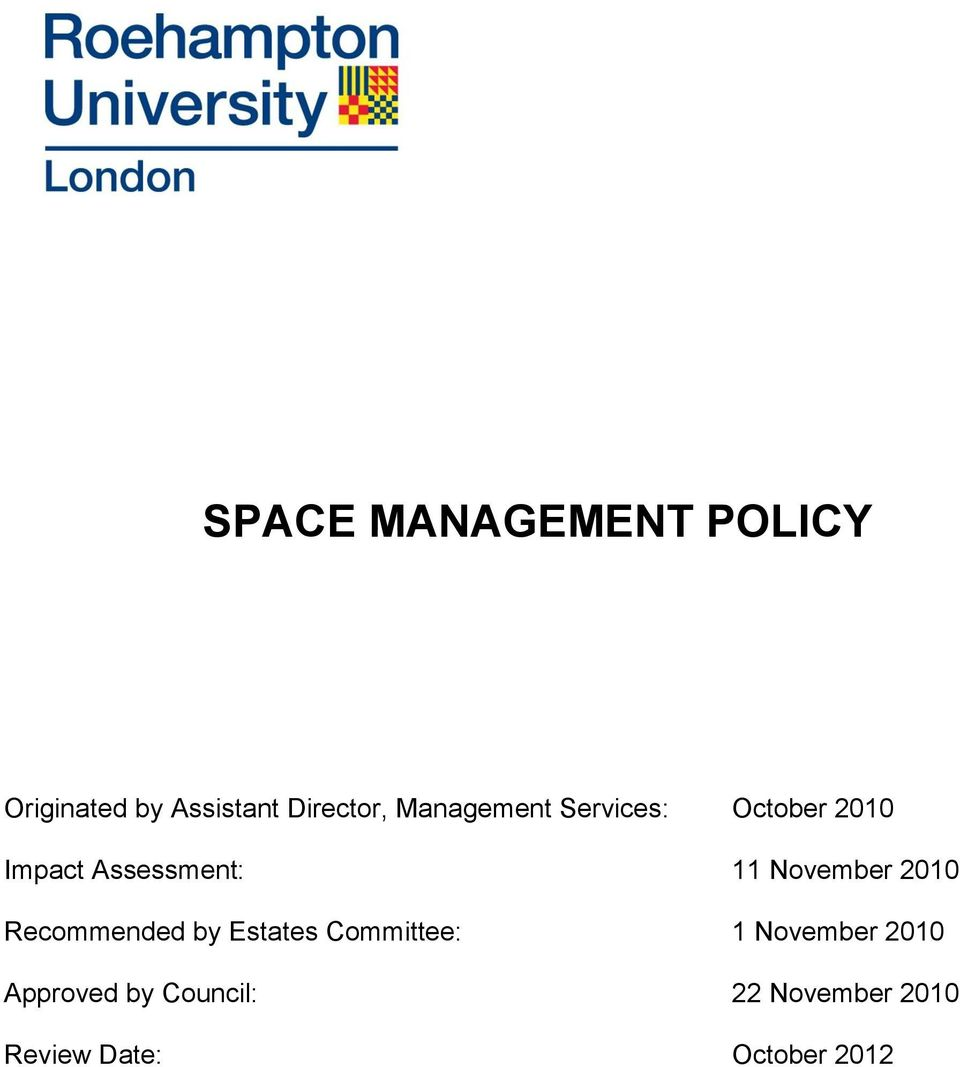 November 2010 Recommended by Estates Committee: 1 November