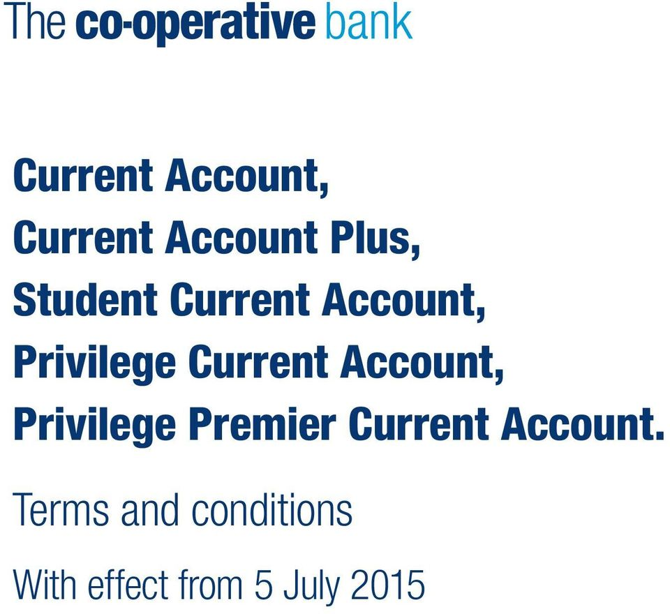 Account, Privilege Premier Current Account.