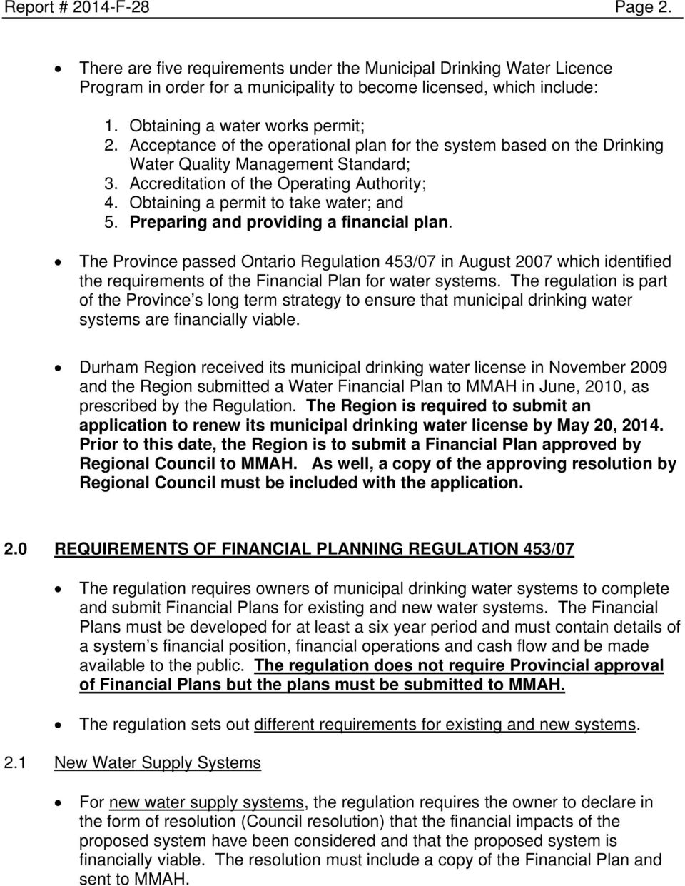 Obtaining a permit to take water; and 5. Preparing and providing a financial plan.