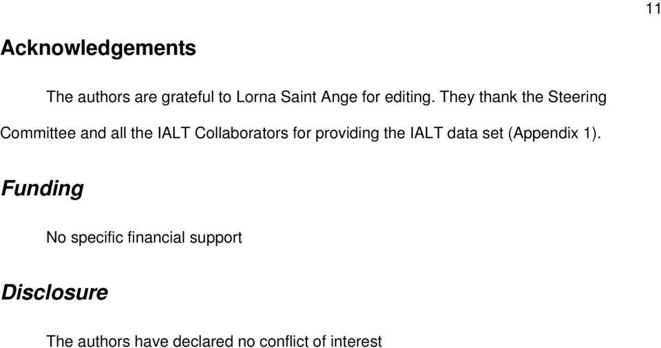 They thank the Steering Committee and all the IALT Collaborators for