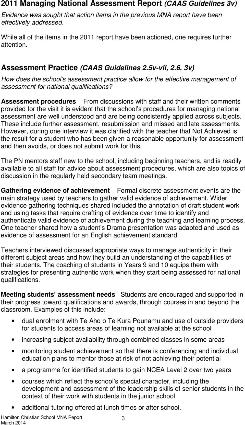 6, 3v) How does the school s assessment practice allow for the effective management of assessment for national qualifications?
