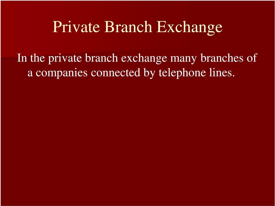 many branches of a companies