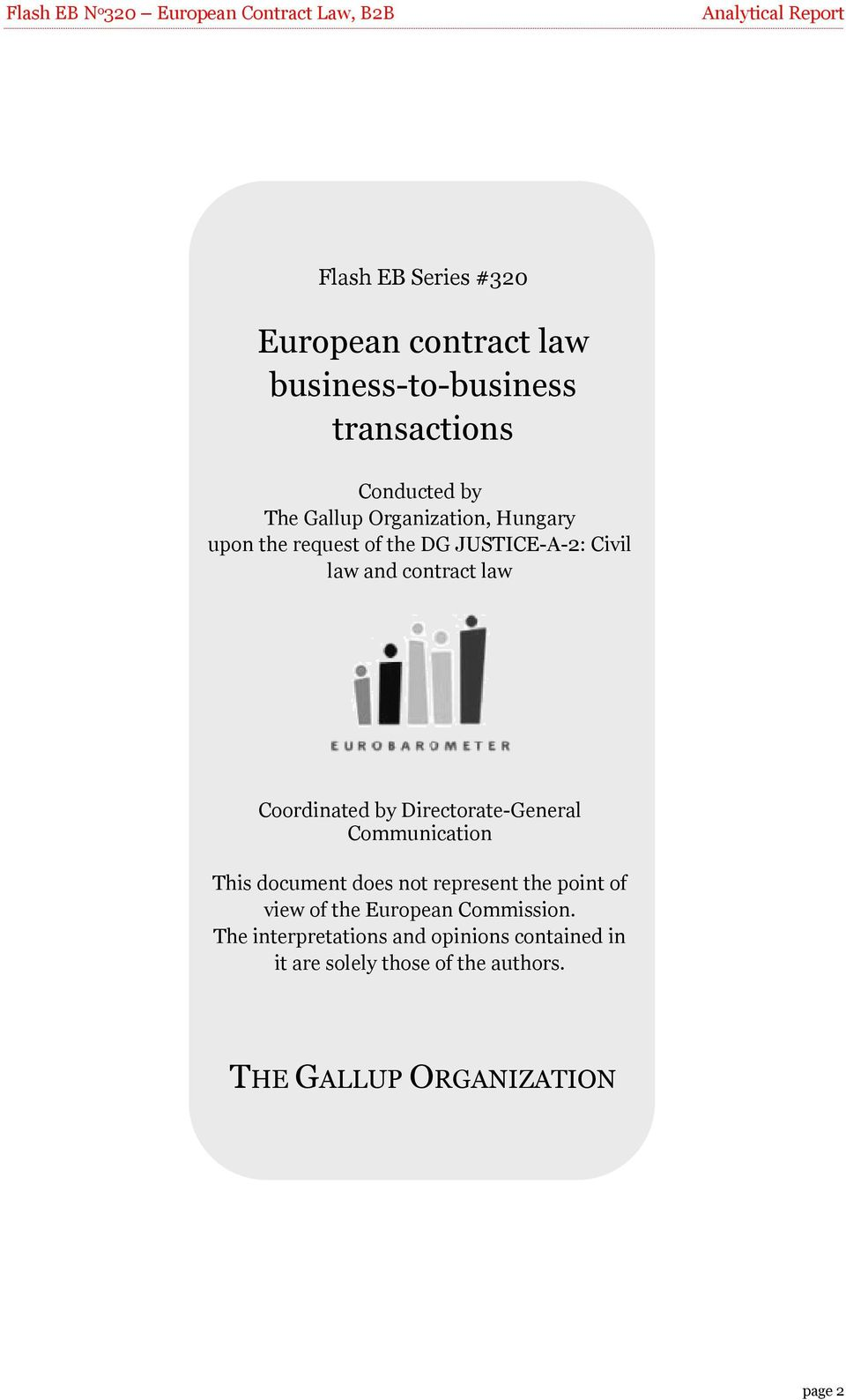 contract law Coordinated by Directorate-General Communication This document does not represent the point of view of