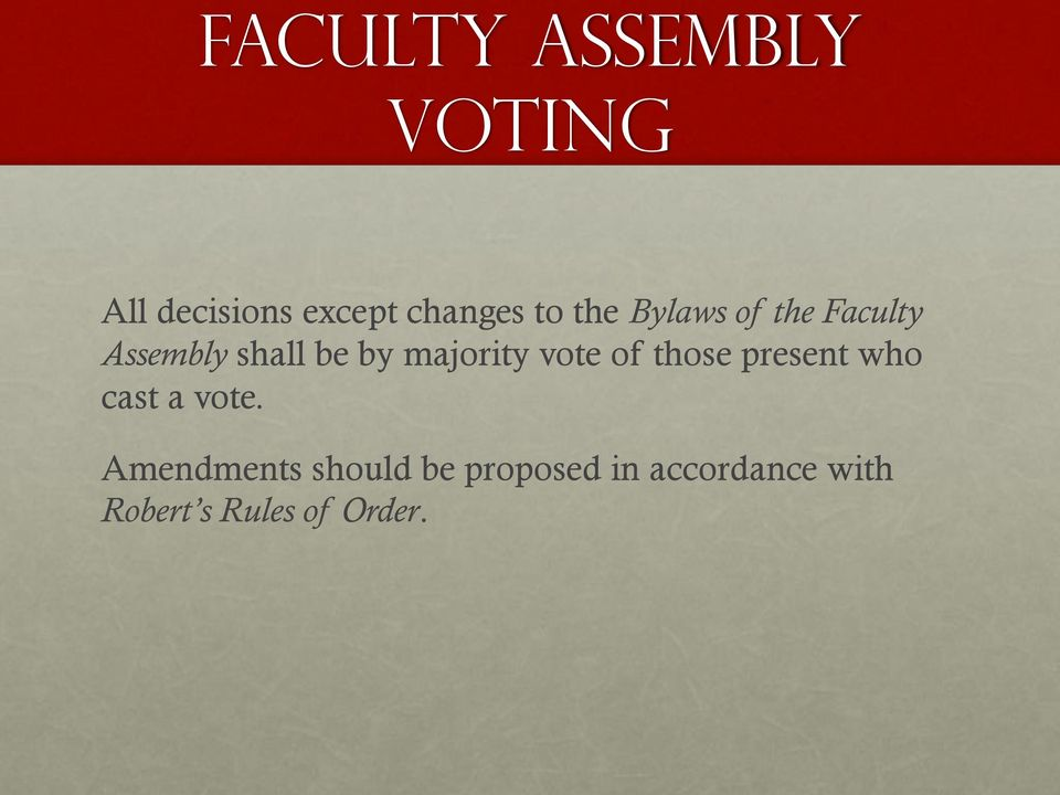 vote of those present who cast a vote.