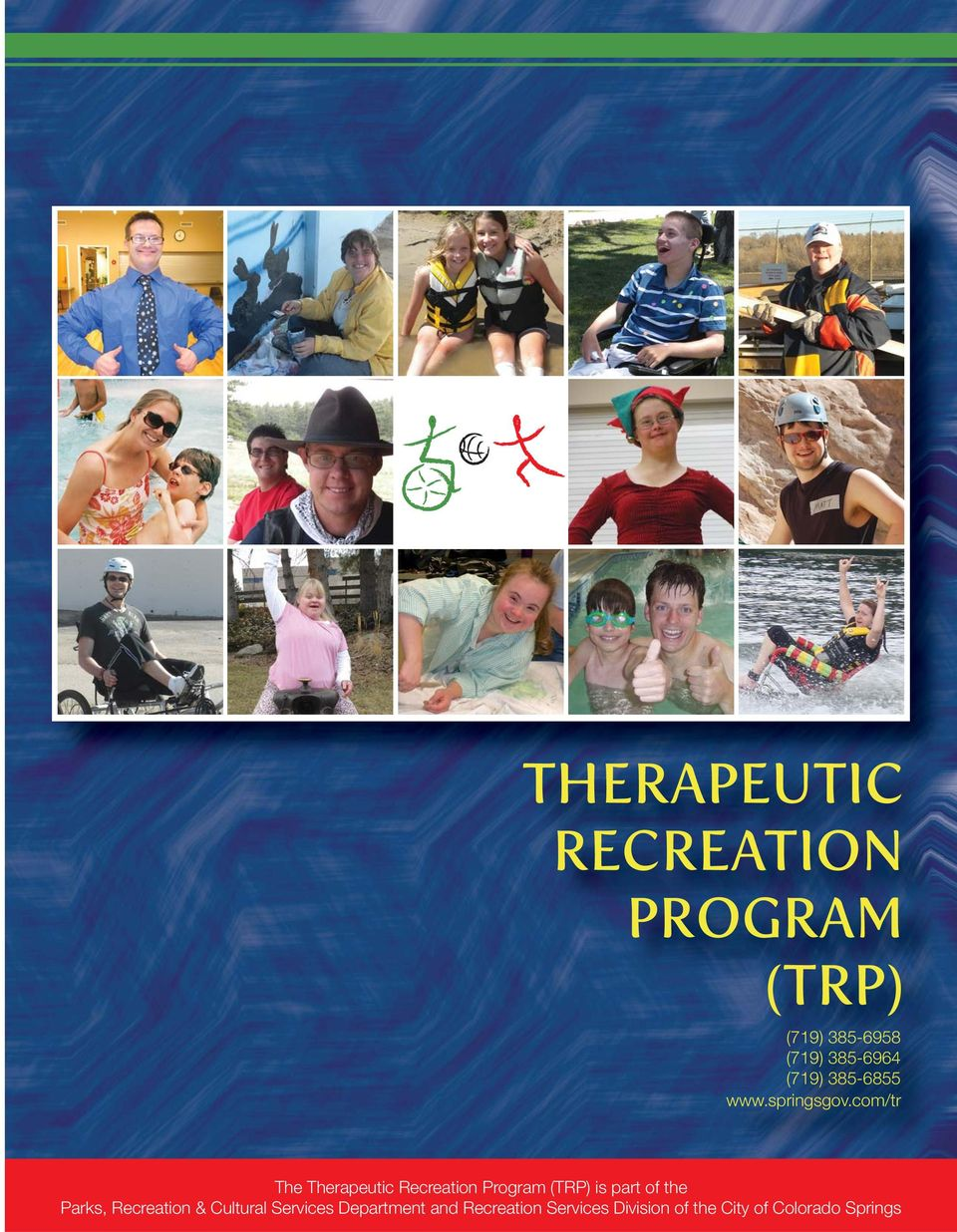 com/tr The Therapeutic Recreation Program (TRP) is part of the