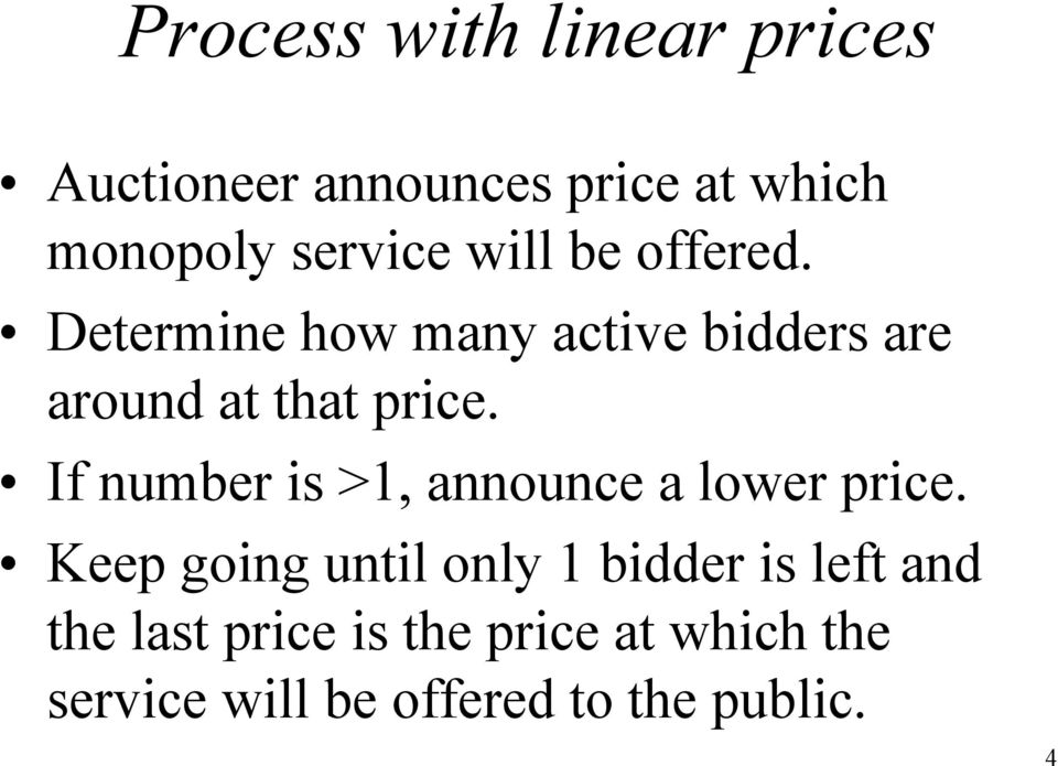 If number is >1, announce a lower price.