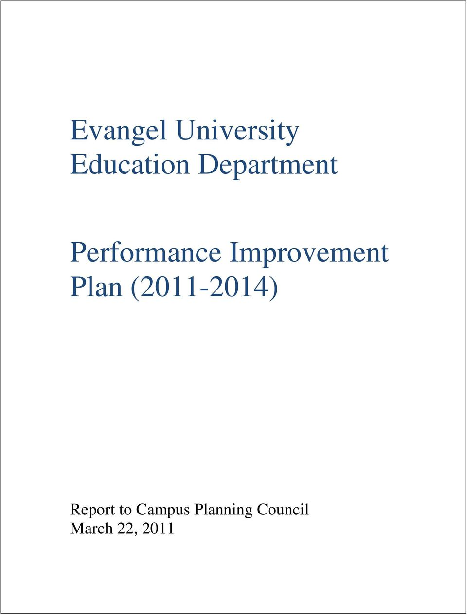 2011 Strategic Planning Report to Campus Planning