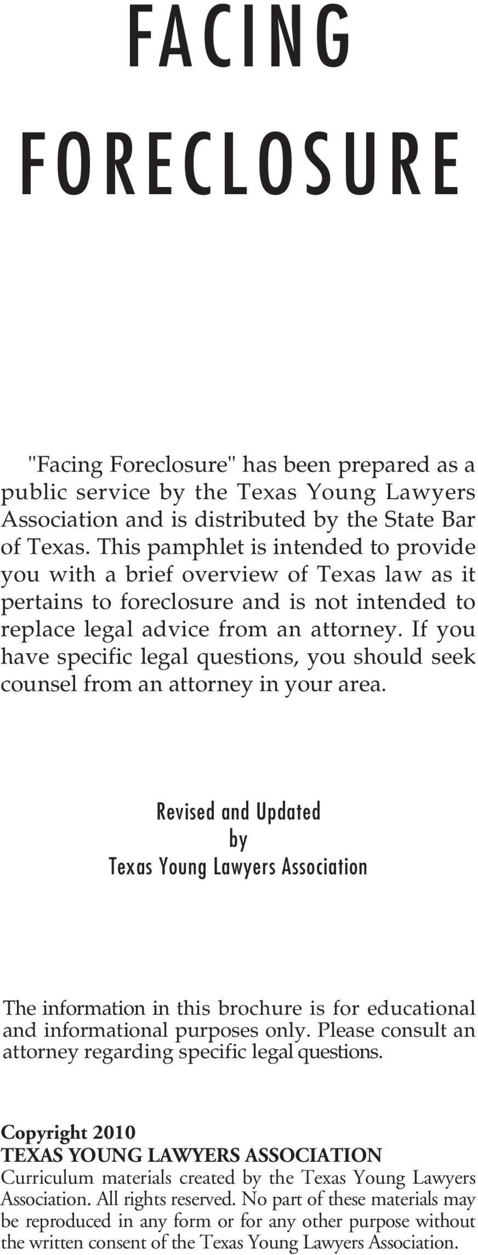 If you have specific legal questions, you should seek counsel from an attorney in your area.
