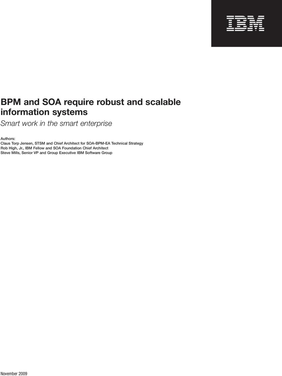 SOA-BPM-EA Technical Strategy Rob High, Jr.