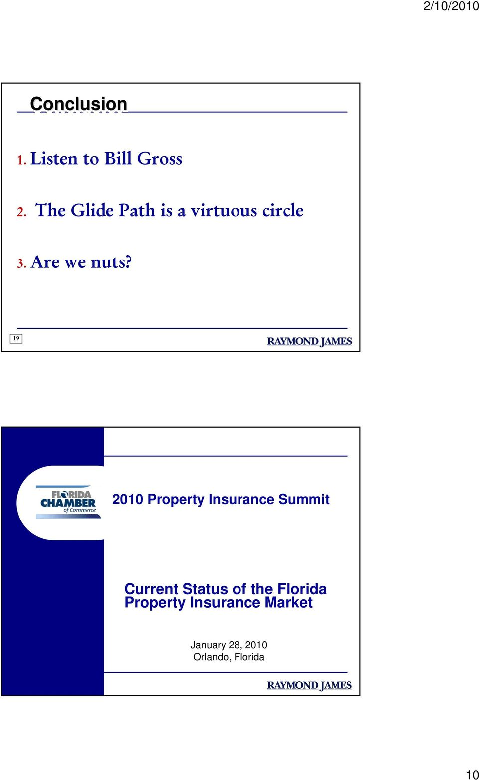 19 2010 Property Insurance Summit Current Status of