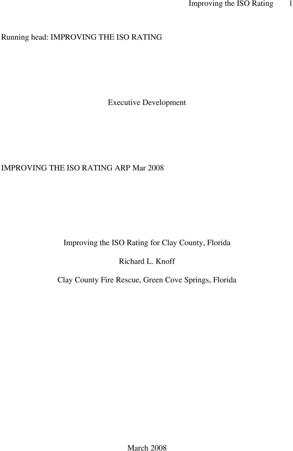 2008 Improving the ISO Rating for Clay County, Florida Richard