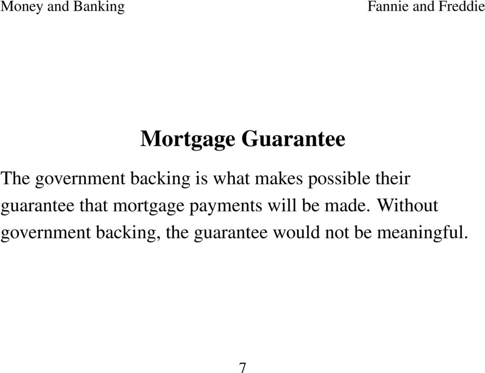 mortgage payments will be made.