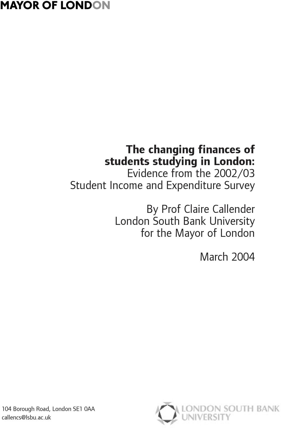 Claire Callender London South Bank University for the Mayor of