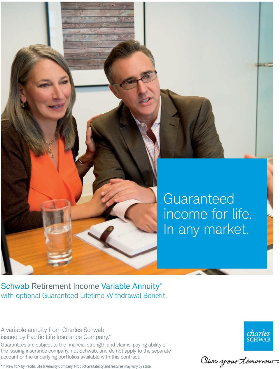 A variable annuity from Charles Schwab, issued by Pacific Life Insurance Company.