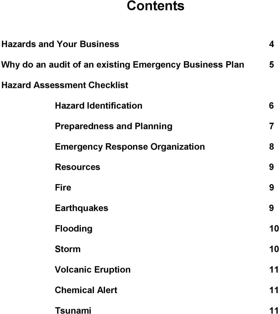 Preparedness and Planning 7 Emergency Response Organization 8 Resources 9