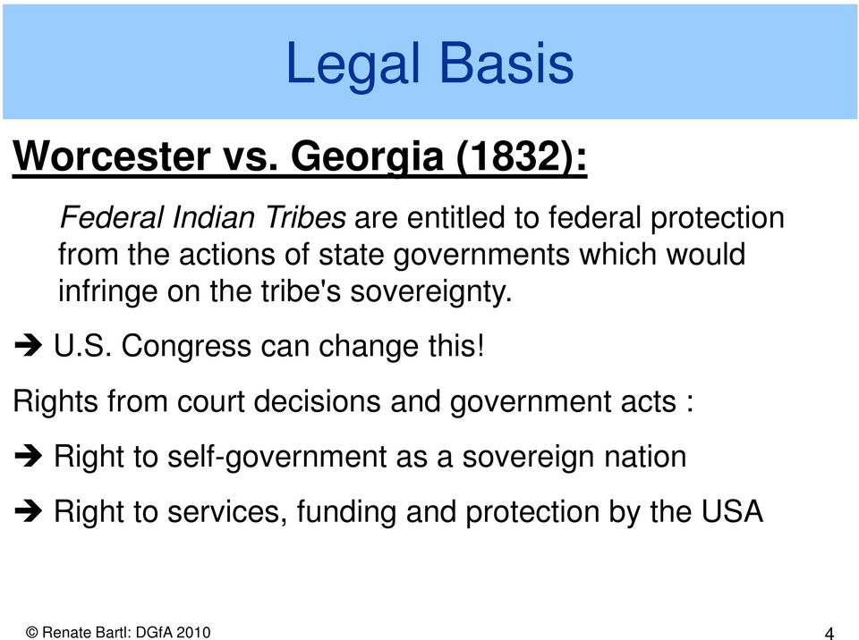 state governments which would infringe on the tribe's sovereignty. U.S. Congress can change this!