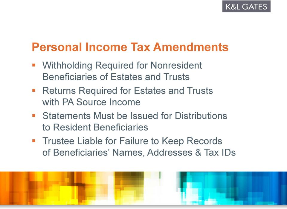 PA Source Income Statements Must be Issued for Distributions to Resident