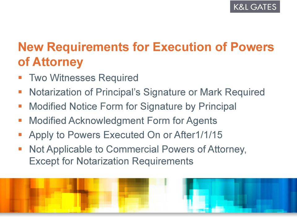 Signature by Principal Modified Acknowledgment Form for Agents Apply to Powers