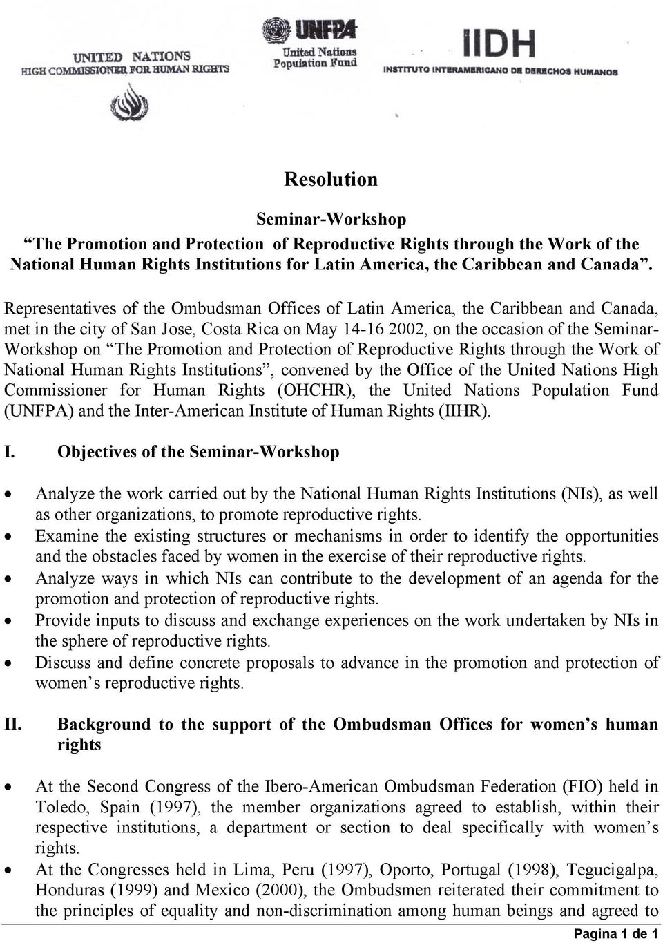 Promotion and Protection of Reproductive Rights through the Work of National Human Rights Institutions, convened by the Office of the United Nations High Commissioner for Human Rights (OHCHR), the