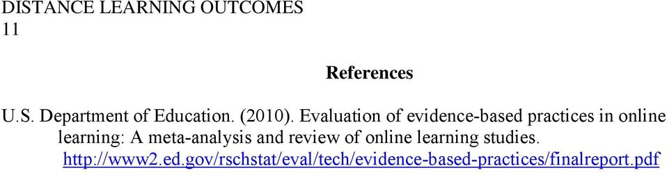 Evaluation of evidence-based practices in online learning: A