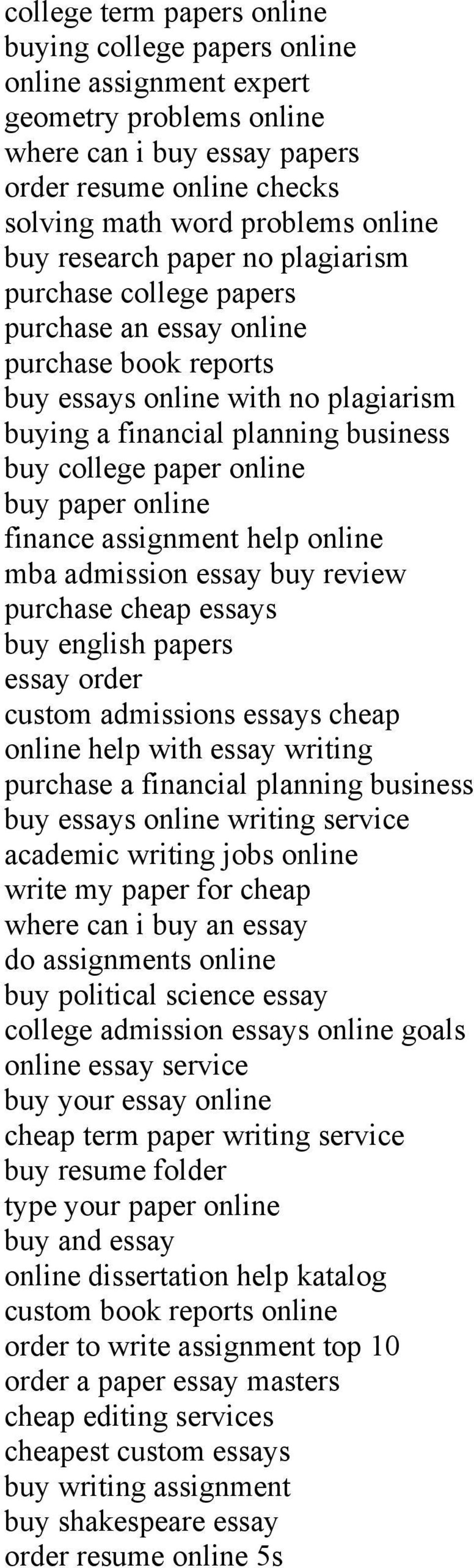 buy paper online finance assignment help online mba admission essay buy review purchase cheap essays buy english papers essay order custom admissions essays cheap online help with essay writing