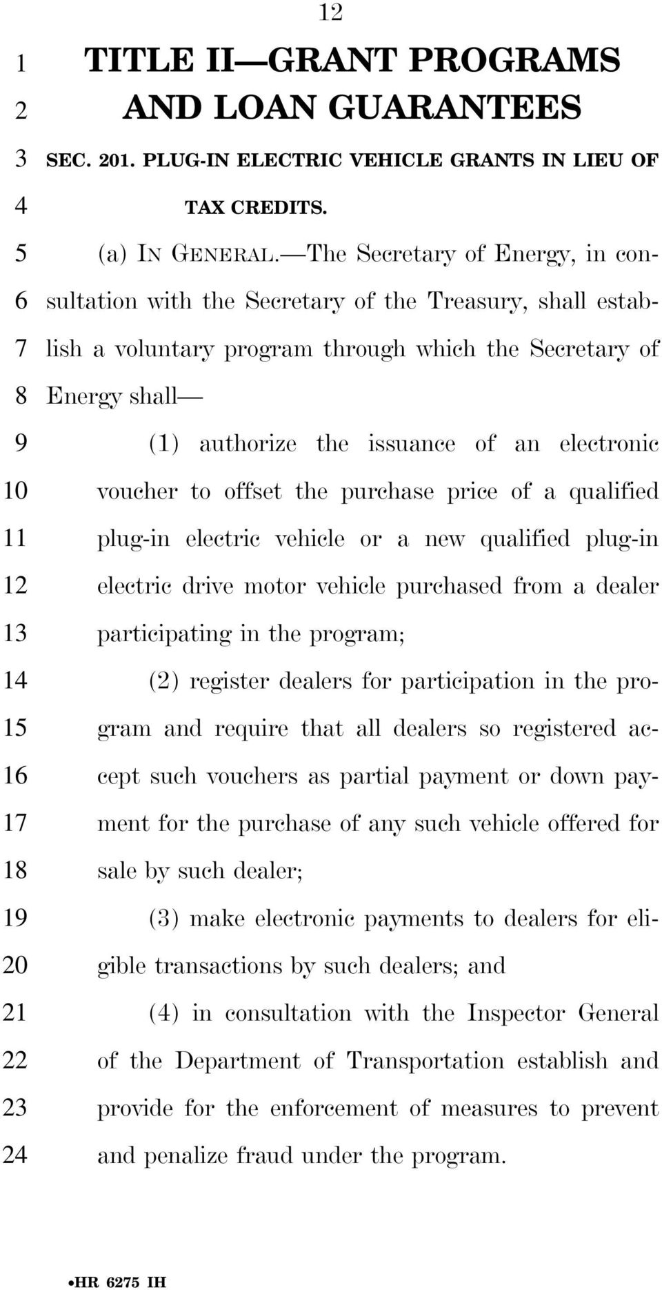 electronic voucher to offset the purchase price of a qualified plug-in electric vehicle or a new qualified plug-in electric drive motor vehicle purchased from a dealer participating in the program;