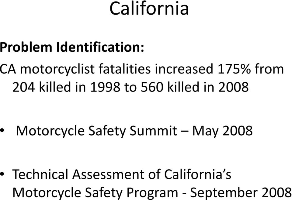 killed in 2008 Motorcycle Safety Summit May 2008 Technical