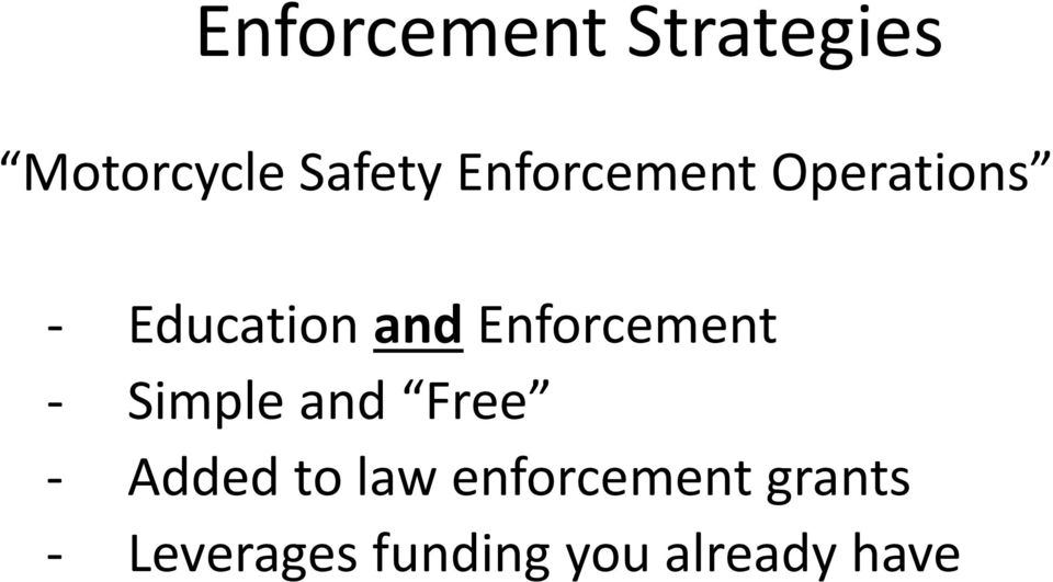 Enforcement Simple and Free Added to law