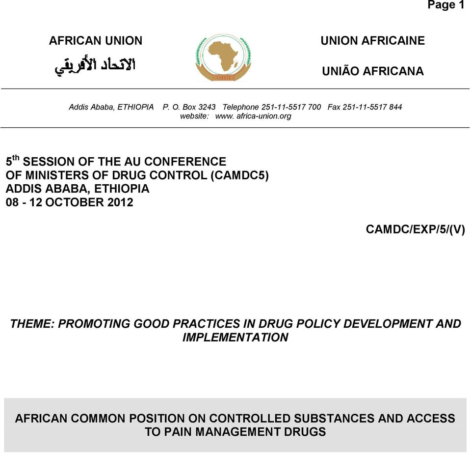 org 5 th SESSION OF THE AU CONFERENCE OF MINISTERS OF DRUG CONTROL (CAMDC5) ADDIS ABABA, ETHIOPIA 08-12 OCTOBER