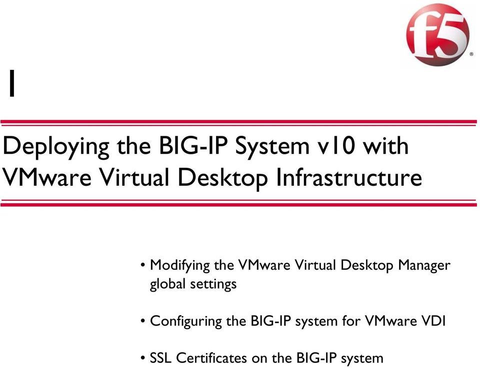 Desktop Manager global settings Configuring the BIG-IP