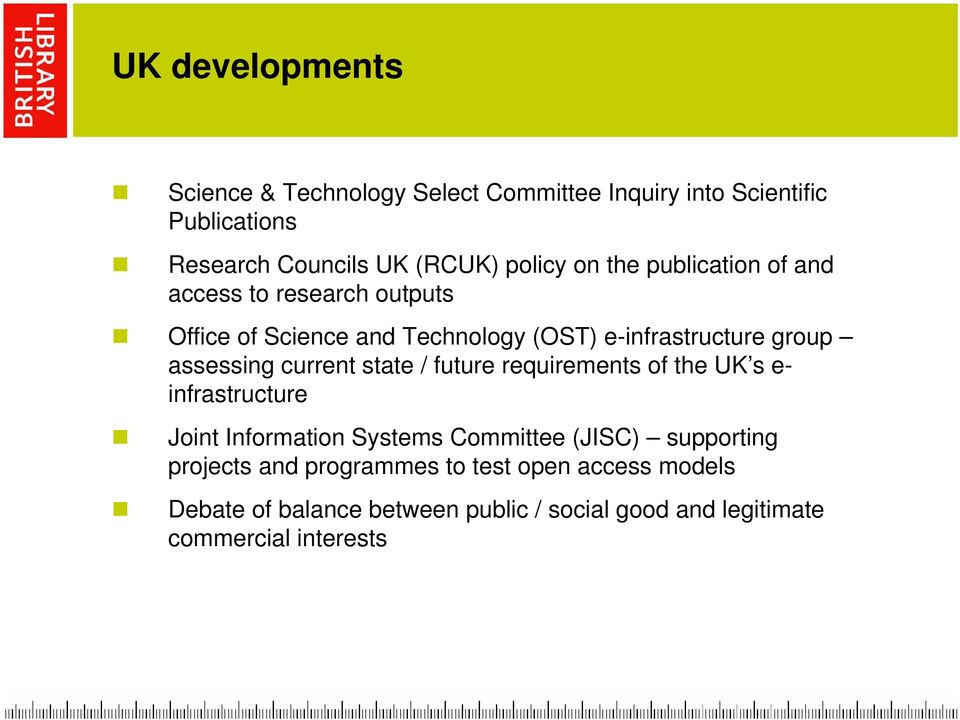 current state / future requirements of the UK s e- infrastructure Joint Information Systems Committee (JISC) supporting